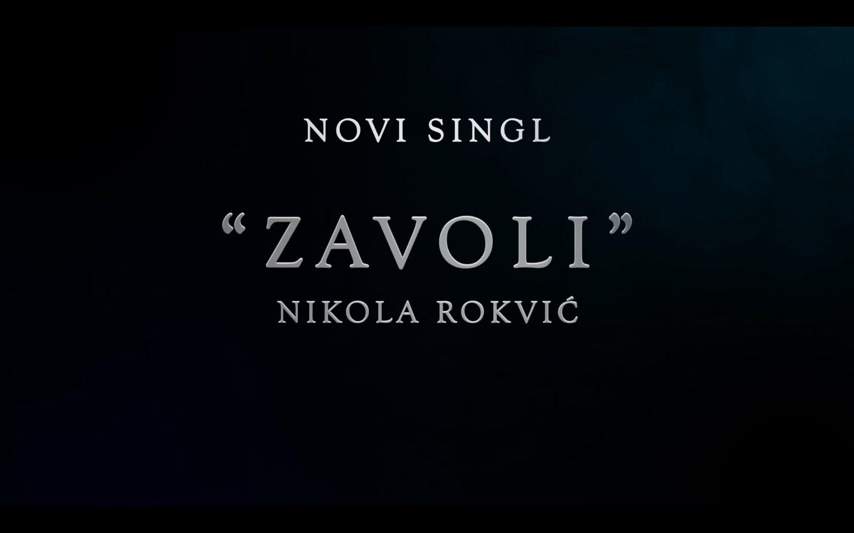 Nikola Rokvic - Zavoli