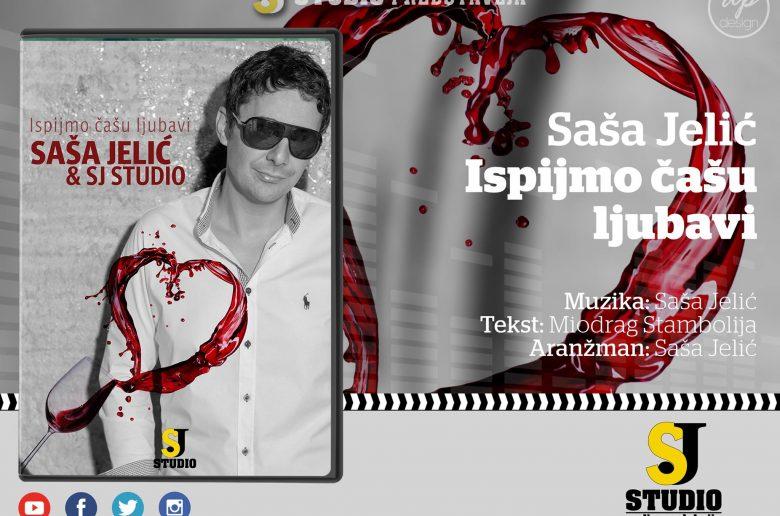 SASA JELIC - Ispijmo casu ljubavi (Official Video fullHD) NOVO! © 2017