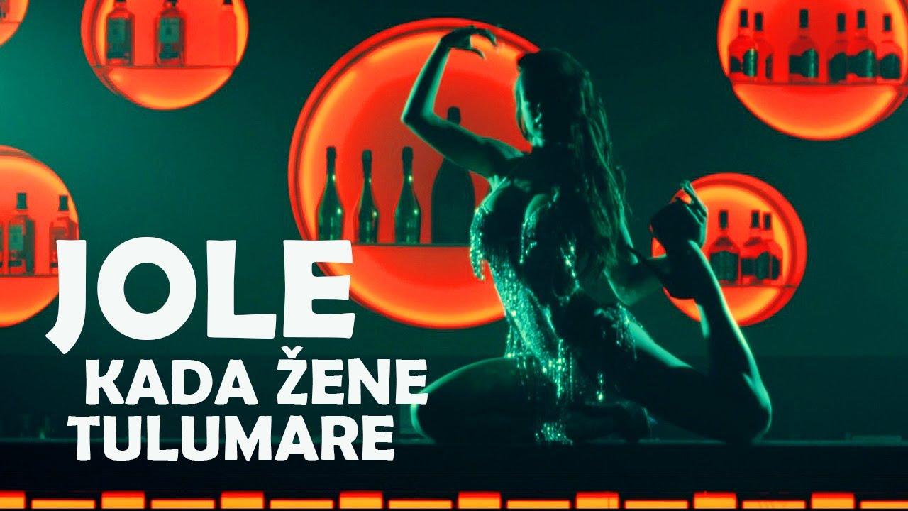 Jole - Kada Zene Tulumare